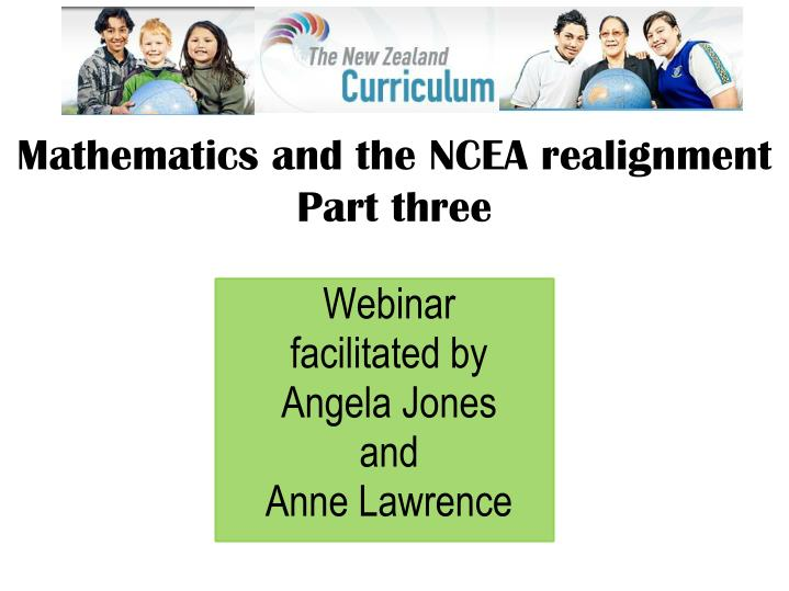 mathematics and the ncea realignment part three n.