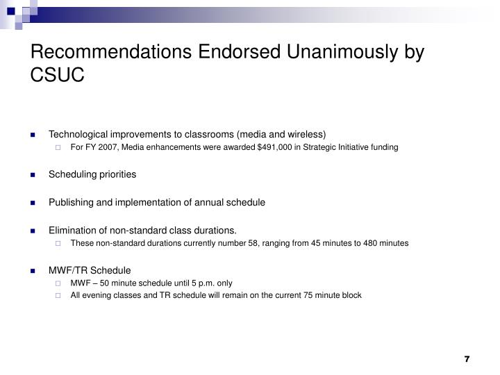 Recommendations Endorsed Unanimously by CSUC