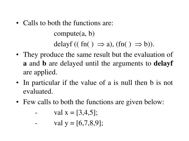 Calls to both the functions are:
