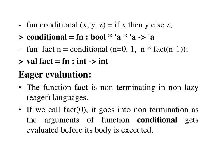 -fun conditional (x, y, z) = if x then y else z;