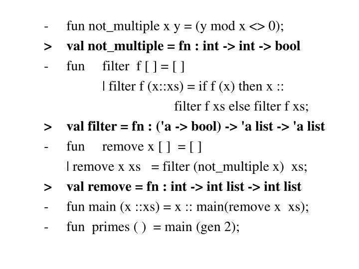 -fun not_multiple x y = (y mod x <> 0);