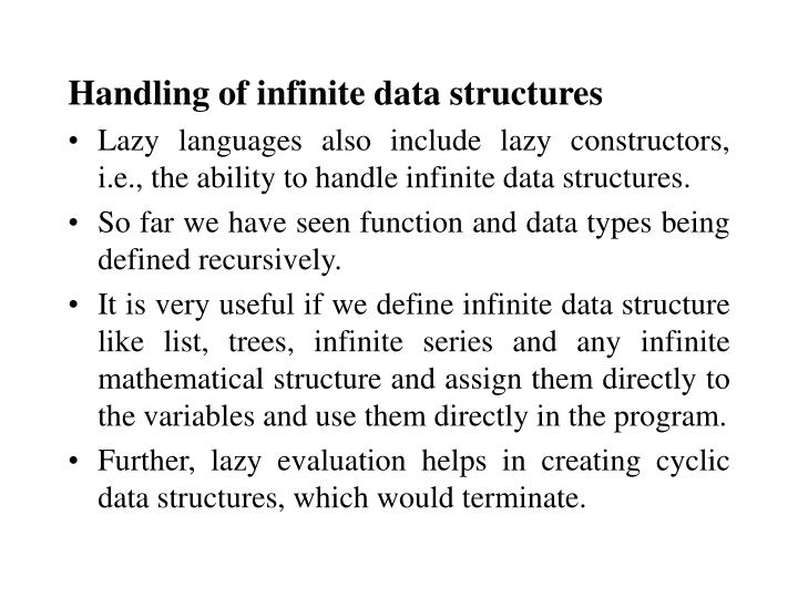 Handling of infinite data structures