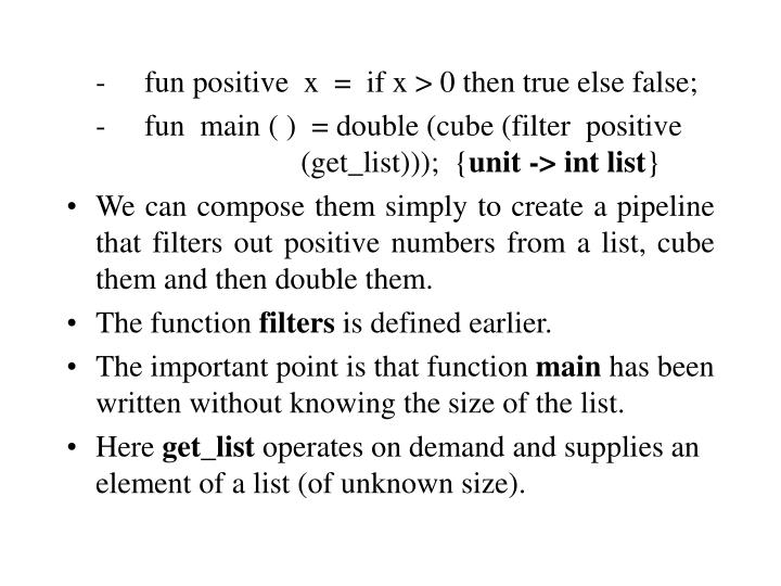 -fun positive  x  =  if x > 0 then true else false;