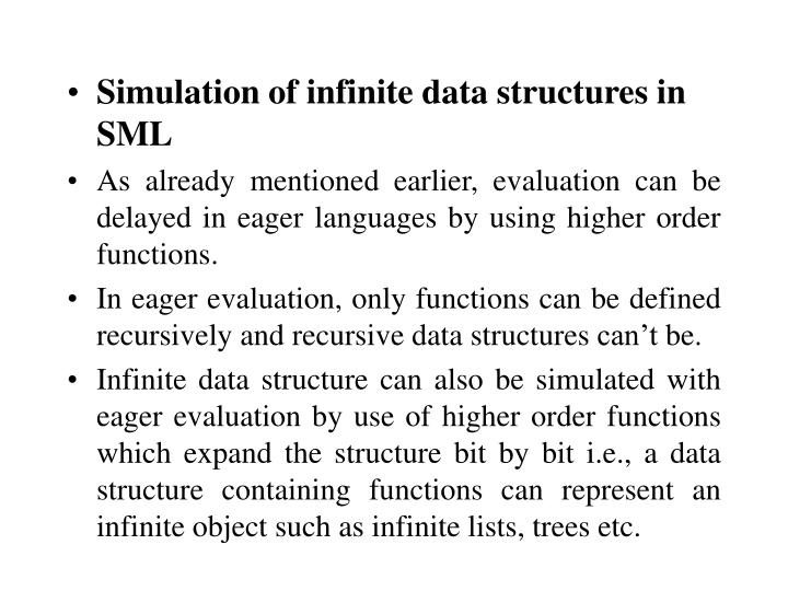 Simulation of infinite data structures in SML