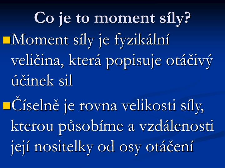 Co je to moment síly?