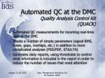 automated qc at the dmc quality analysis control kit quack