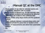 manual qc at the dmc