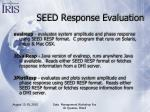 seed response evaluation