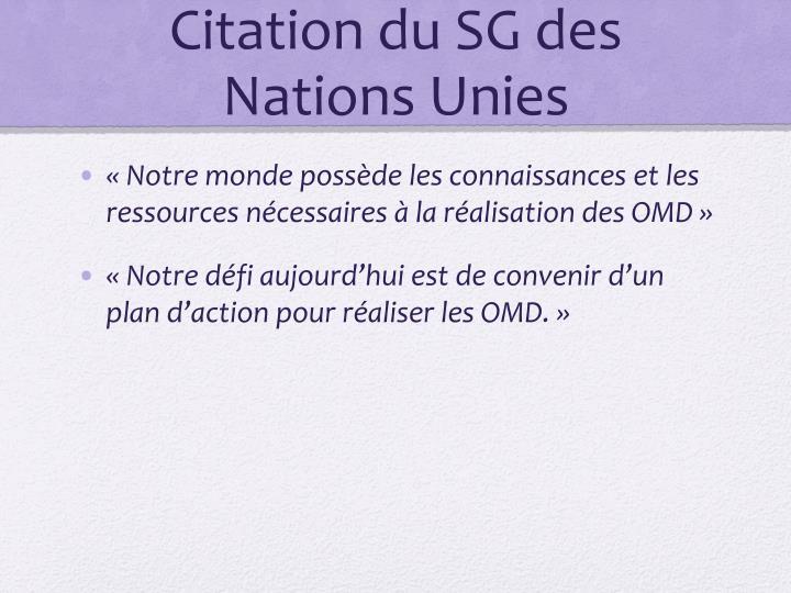 Citation du SG des Nations Unies