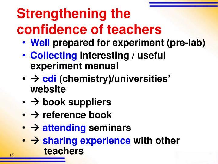 Strengthening the confidence of teachers