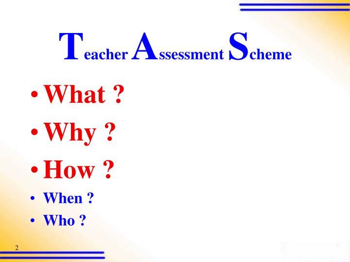 T eacher a ssessment s cheme