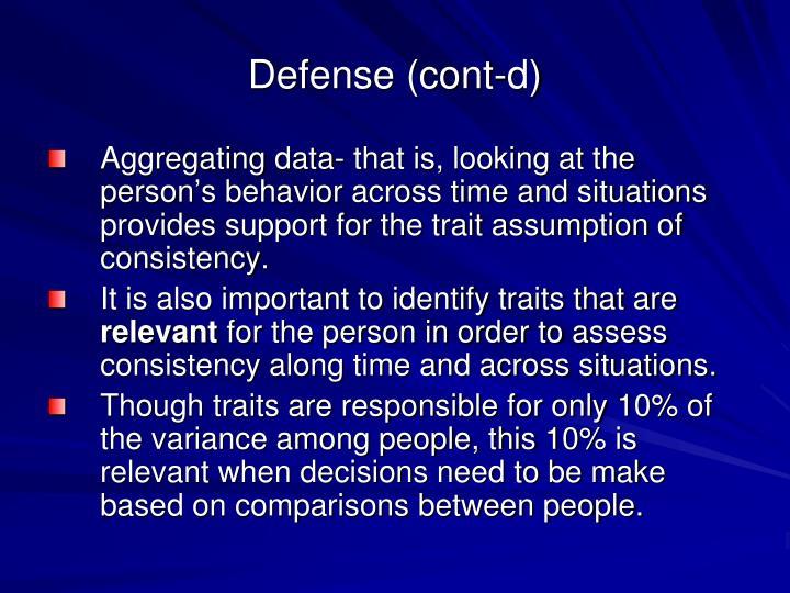 Defense (cont-d)