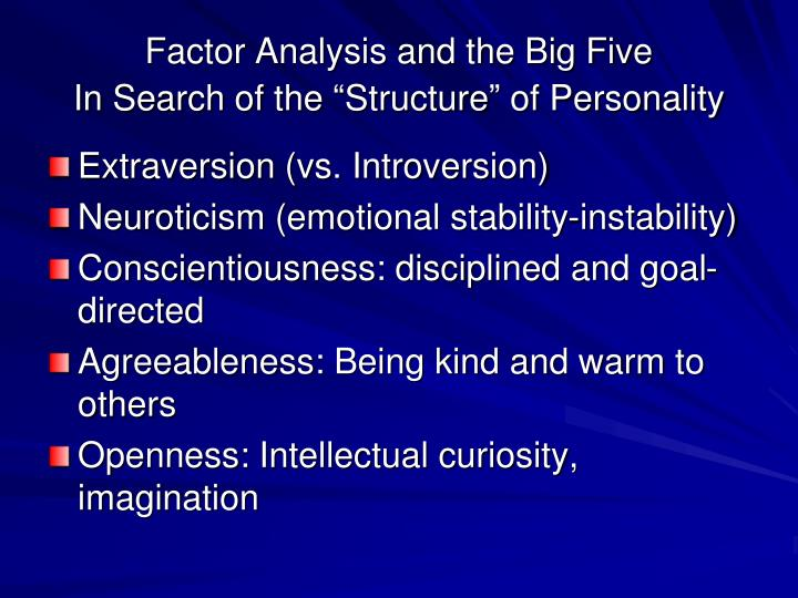 Factor Analysis and the Big Five