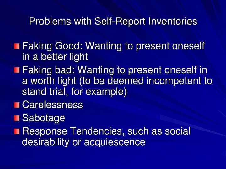 Problems with Self-Report Inventories