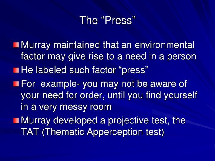 """The """"Press"""""""