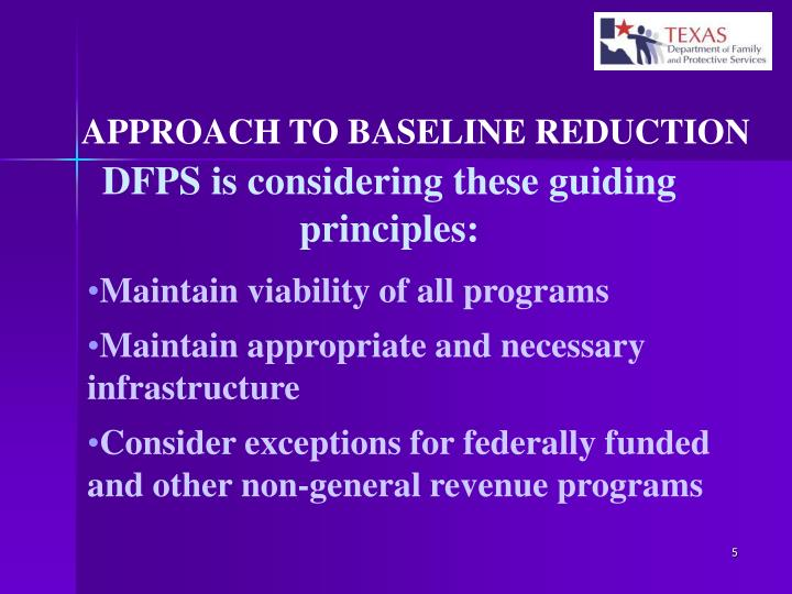 APPROACH TO BASELINE REDUCTION