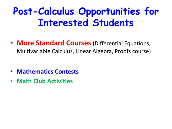 Post-Calculus Opportunities for Interested Students