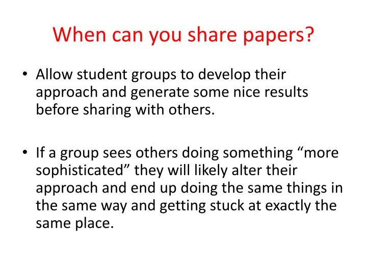 When can you share papers?