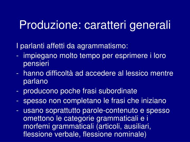 Produzione: caratteri generali