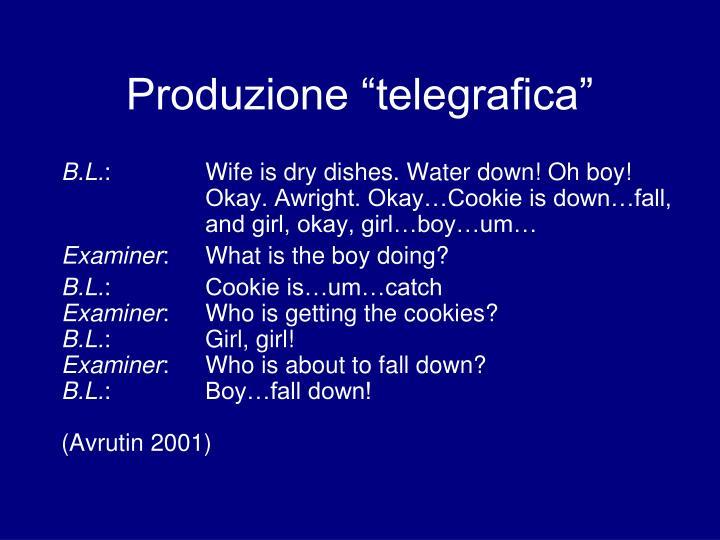 """Produzione """"telegrafica"""""""