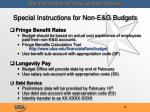 special instructions for non e g budgets