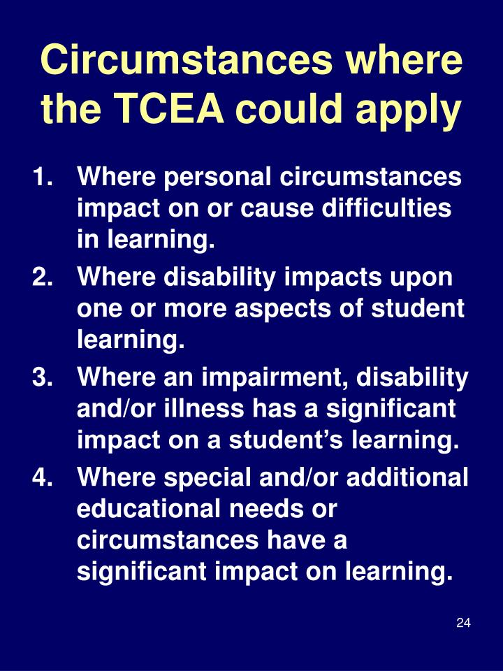 Circumstances where the TCEA could apply