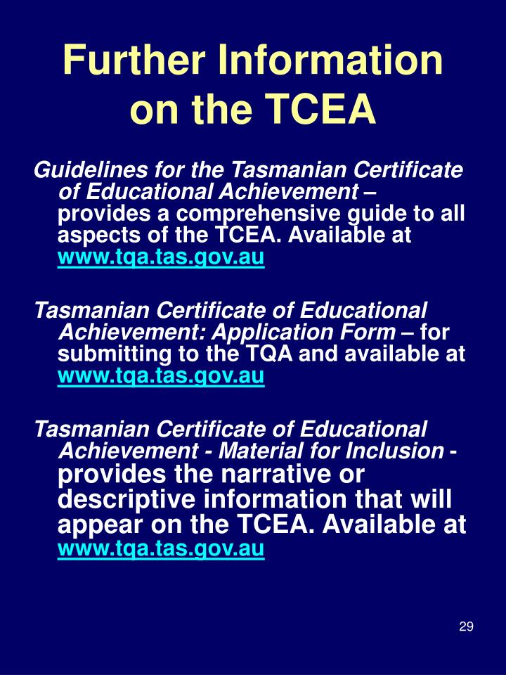 Further Information on the TCEA