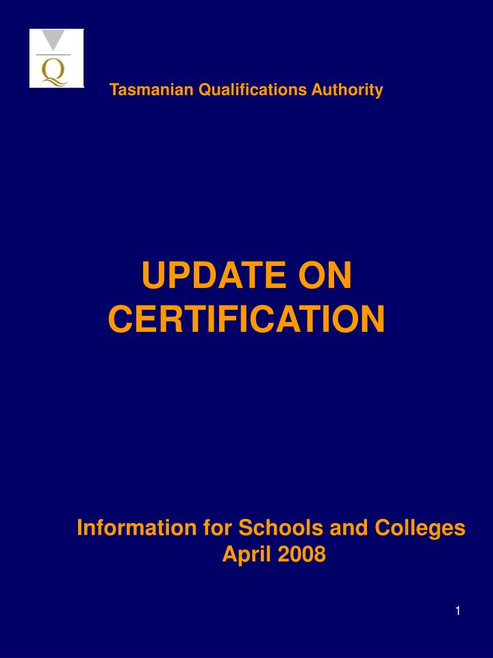 Tasmanian qualifications authority update on certification