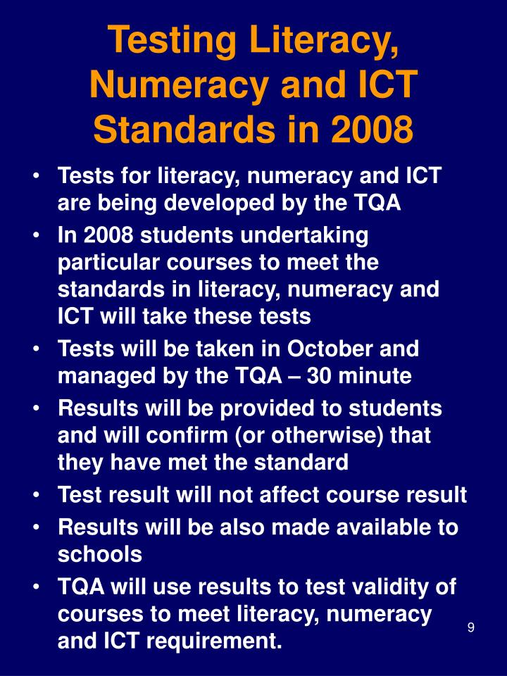 Testing Literacy, Numeracy and ICT Standards in 2008