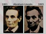 1861 abraham lincoln 1865