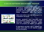 o uso do software educacional hagaqu