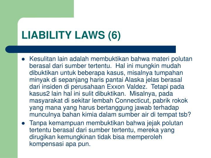LIABILITY LAWS (6)