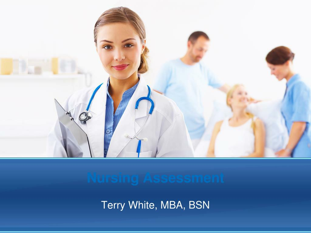 Ppt Nursing Assessment Powerpoint Presentation Free Download Id 5660298 Nursing assessment includes emotional and mental assessment, physical assessment, and environmental and social issues that affect the patient's health. ppt nursing assessment powerpoint
