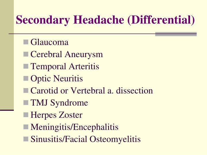 Secondary Headache (Differential)