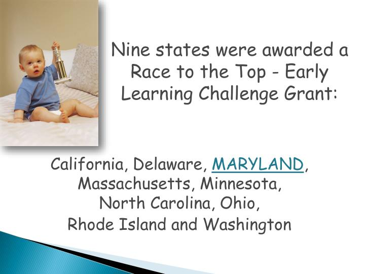 Nine states were awarded a