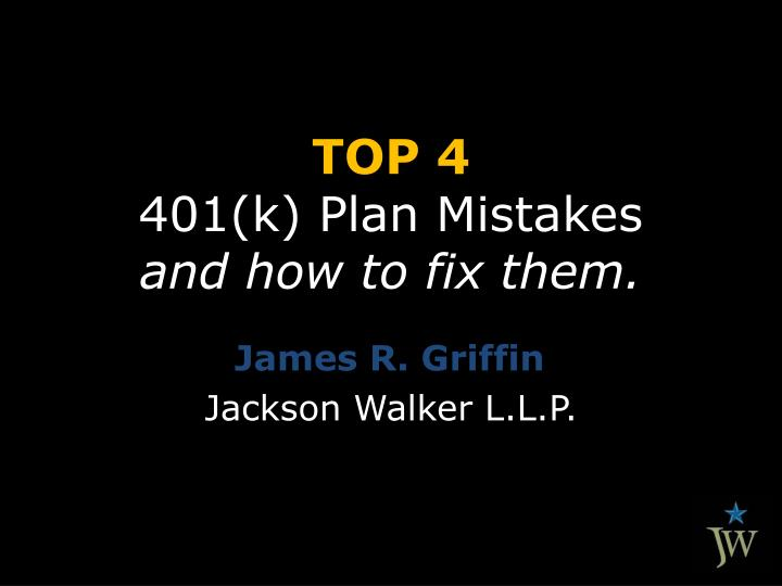 Top 4 401 k plan mistakes and how to fix them