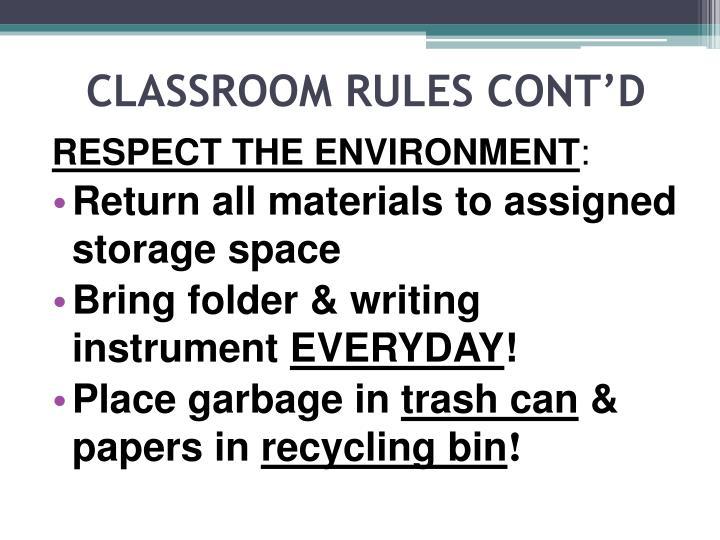 Classroom rules cont d