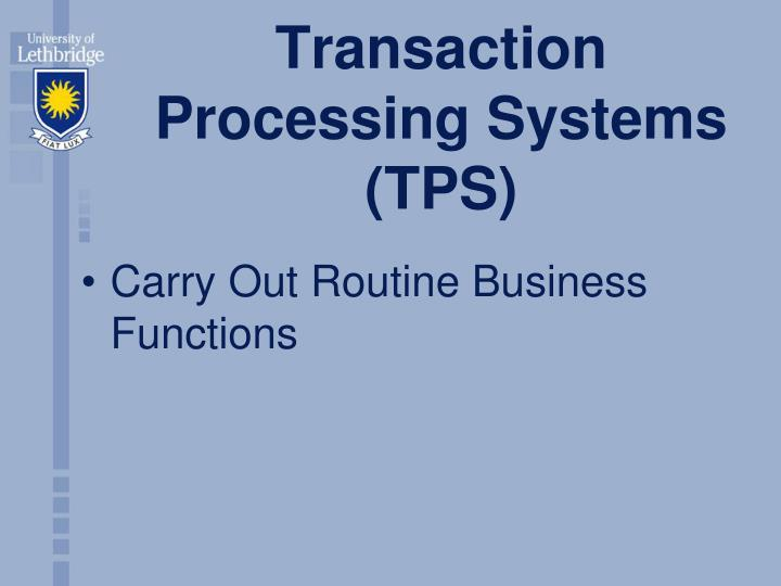 Transaction processing systems tps