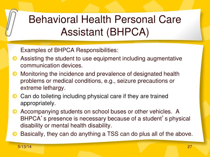 Behavioral Health Personal Care Assistant (BHPCA)