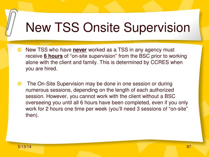 New TSS Onsite Supervision
