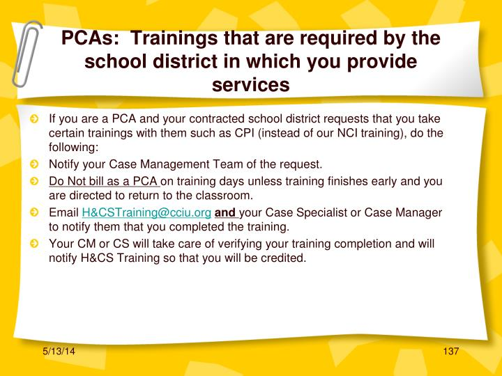 PCAs:  Trainings that are required by the school district in which you provide services