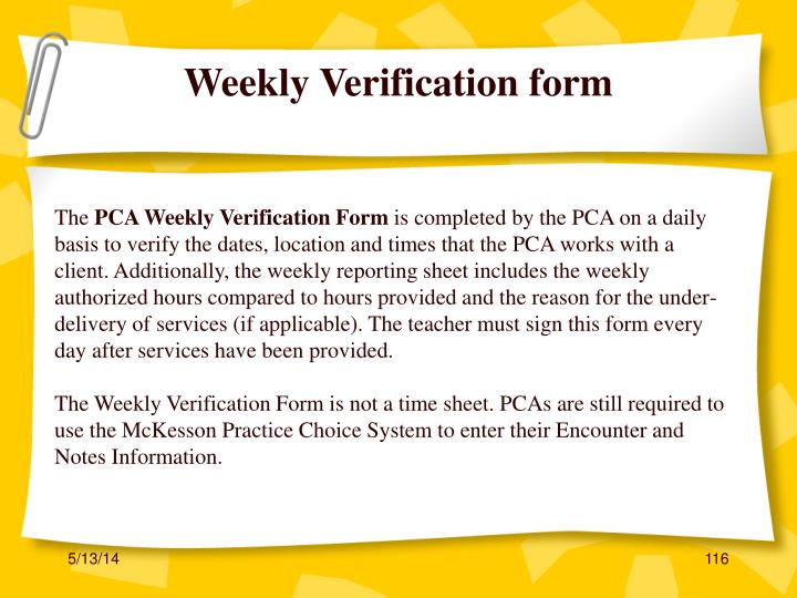 Weekly Verification form