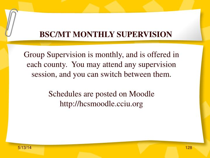 BSC/MT MONTHLY SUPERVISION