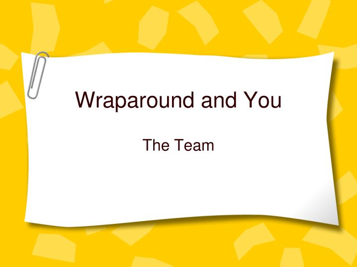 Wraparound and You