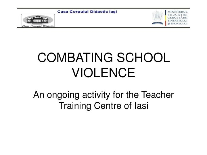 Combating school violence