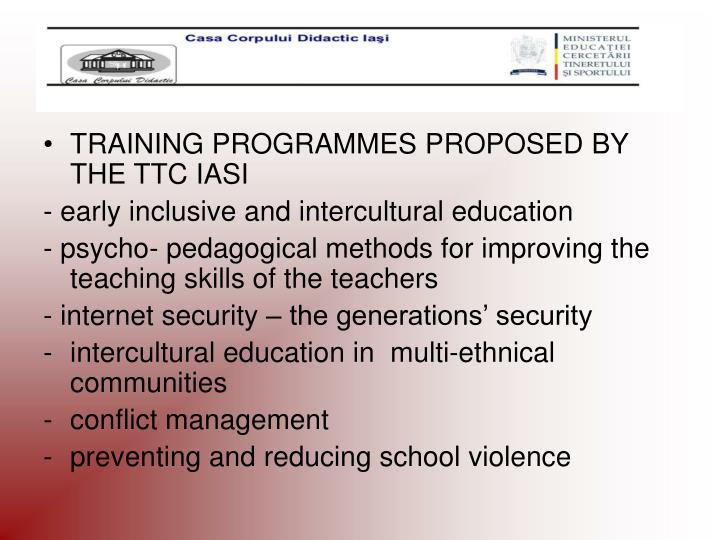 TRAINING PROGRAMMES PROPOSED BY THE TTC IASI