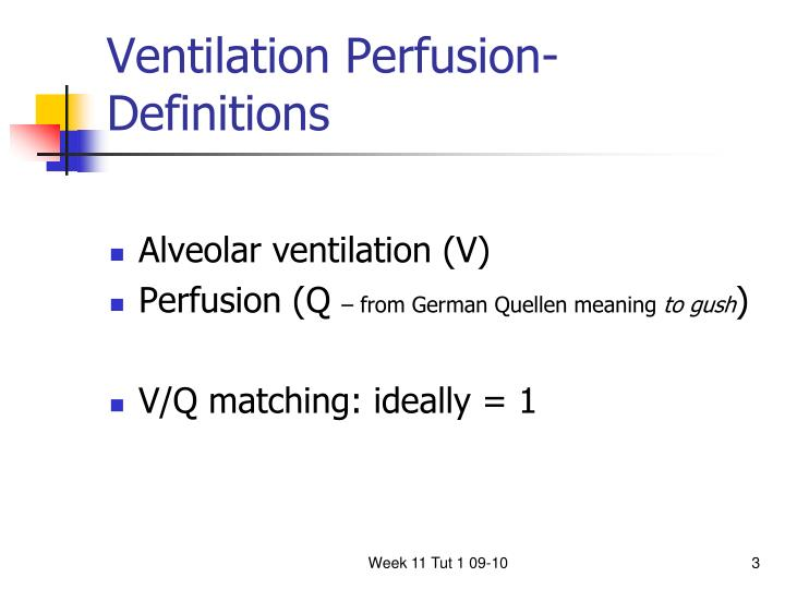 Ventilation Perfusion- Definitions
