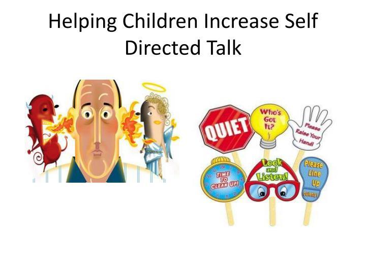 Helping Children Increase Self Directed Talk