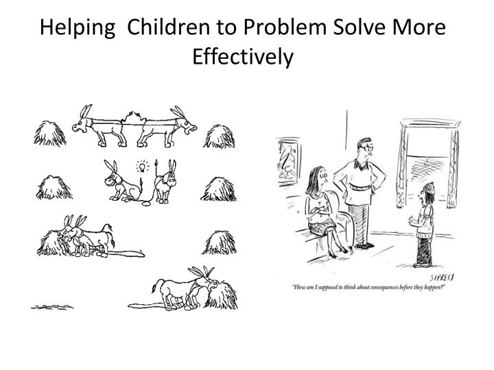 Helping  Children to Problem Solve More Effectively