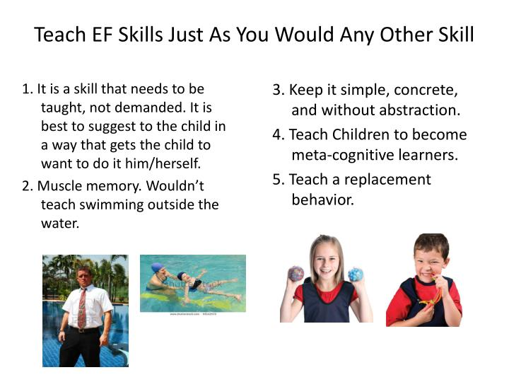 Teach EF Skills Just As You Would Any Other Skill